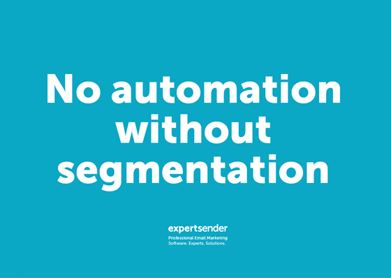 No automation without segmentation